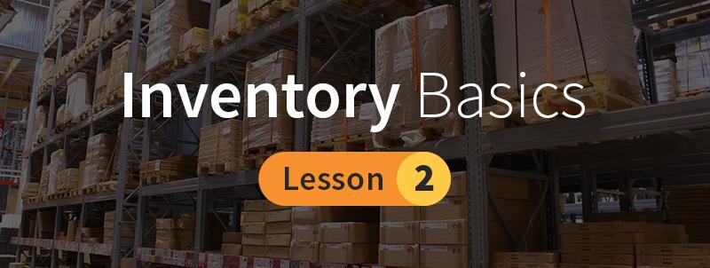 Inventory Basics - Lesson 2